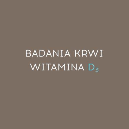 Badania krwi_Witamina_D3_Gdańsk